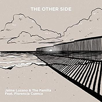 The Other Side (feat. Florencia Cuenca)