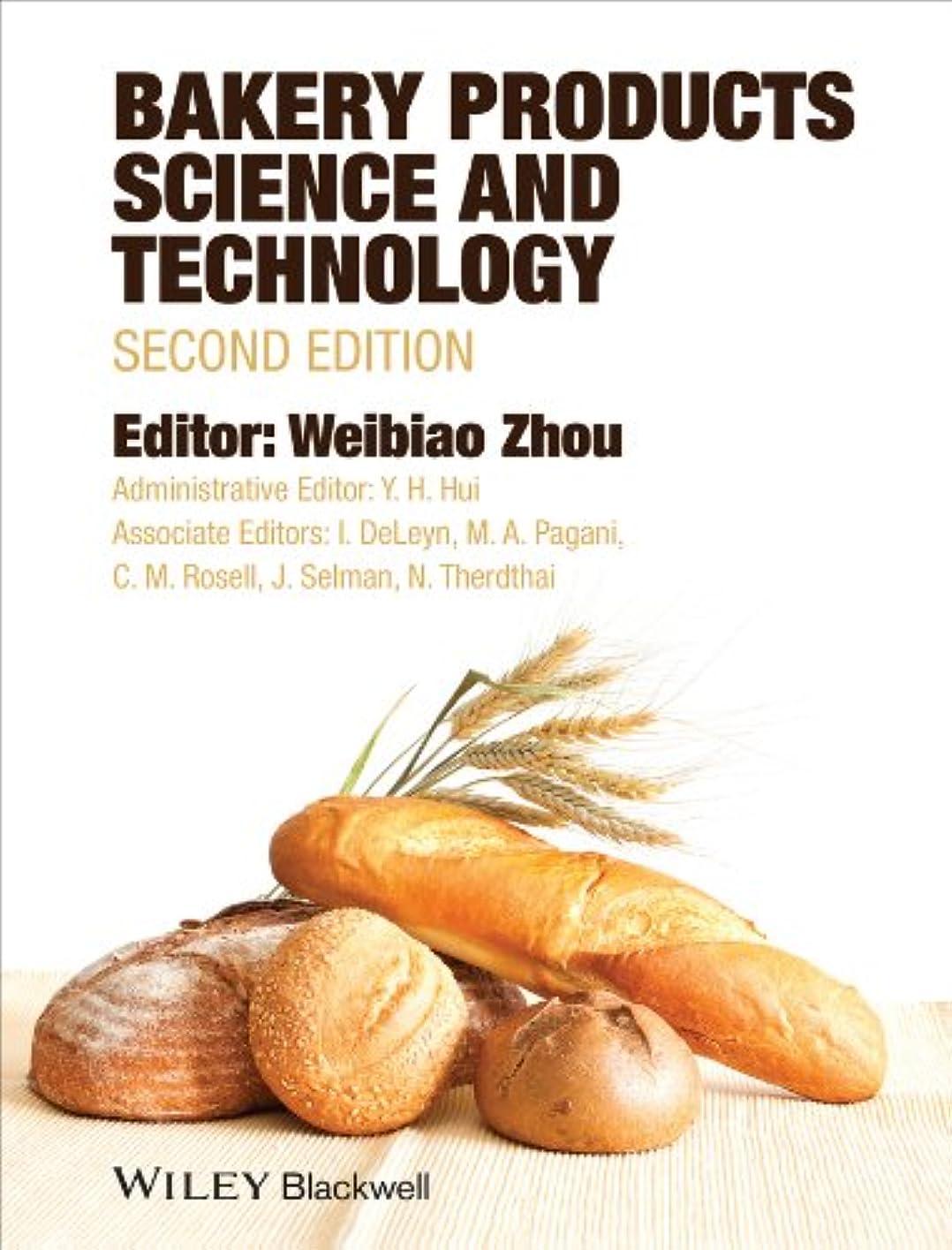 カウンターパートアーサーコナンドイル称賛Bakery Products Science and Technology (English Edition)