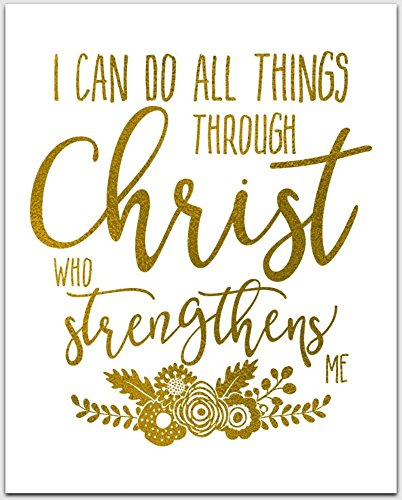 Gold Foil Print | I Can Do All Things Through Christ Who Strengthens Me | Inspirational Desk Art | 5 x 7 inches