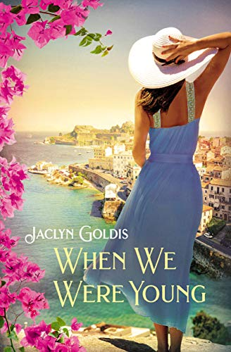 When We Were Young by [Jaclyn Goldis]