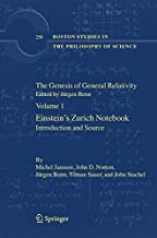 The Genesis of General Relativity: Sources and Interpretations (Boston Studies in the Philosophy and History of Science Book 250) (English Edition)