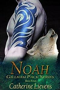 Noah (Gillham Pack Book 4)