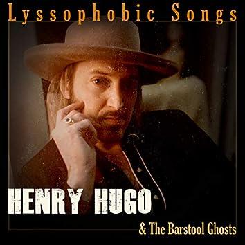 Lyssophobic Songs