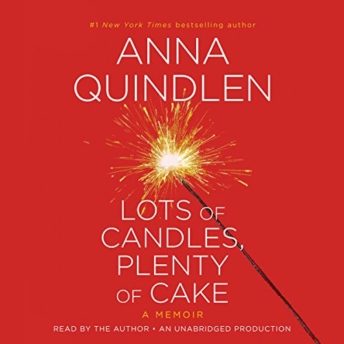 Lots of Candles, Plenty of Cake audiobook cover art