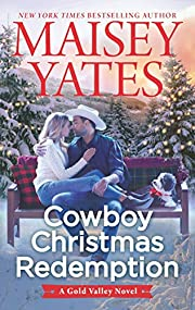 Cowboy Christmas Redemption (A Gold Valley Novel Book 8)