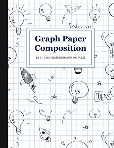 Graph Paper Composition: 8.5 x 11 Inch Notebook With 100 Pages