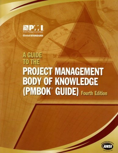 A Guide to the Project Management Body of Knowledge: (Pmbok Guide) 4th (Forth) Edition by Project Management...