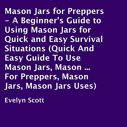 Mason Jars for Preppers audiobook cover art