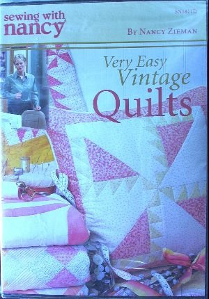 Very Easy Vintage Quilts Sewing with Nancy