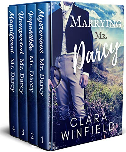 Marrying Mr. Darcy: Books 1-4 Complete Series (Danger and Darcy) by [Clara Winfield]