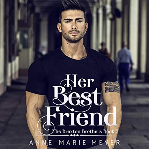Her Best Friend: A Sweet Brothers Romance cover art