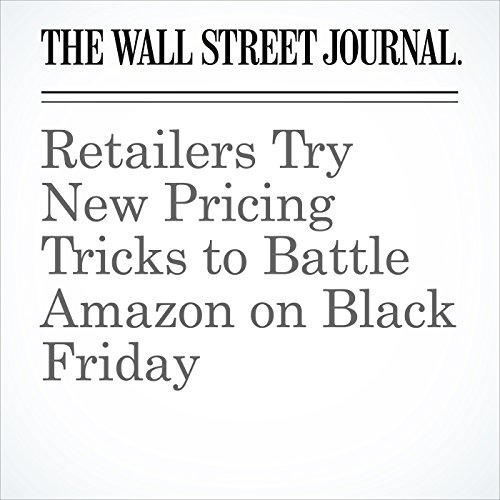 Retailers Try New Pricing Tricks to Battle Amazon on Black Friday copertina