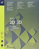 2D 3D disegno, architettura, arte. Con eserciziario. Con album storia del'arte. per le Scuole superiori. Con e-book. Con espansione online (Vol. 1)