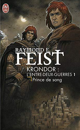 Krondor : l'entre-deux guerre, Tome 1 : Prince de sang