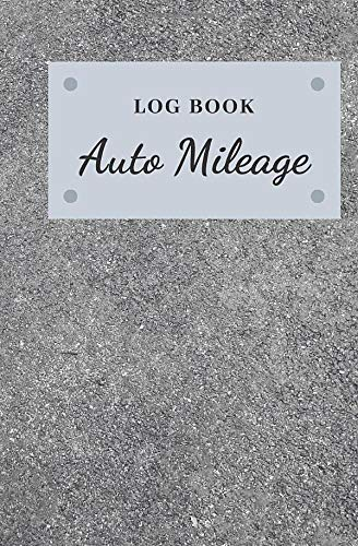 Mileage Log & Record Book: Vehicle Mileage Keeper Tracker for Expense Taxes Business or Person Notebook   Asphalt Road Theme Cover (Vol.2)