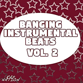 Banging Instrumental Beats, Vol. 2