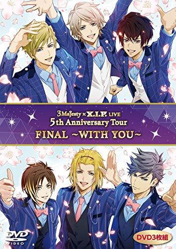 [画像:DVD「3 Majesty x X.I.P. LIVE -5th Anniversary Tour FINAL- ~WITH YOU~」]