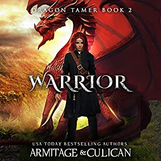 Warrior      Dragon Tamer, Book 2              By:                                                                                                                                 J. A. Culican,                                                                                        J. A. Armitage                               Narrated by:                                                                                                                                 Nikki Kwiatkowski                      Length: 5 hrs and 50 mins     Not rated yet     Overall 0.0