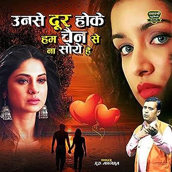 Unse Door Hoke Hum Chain Se Na Soye Hai (Hindi Ghazal)