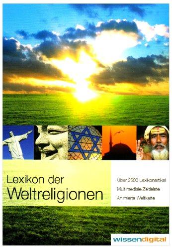 Lexikon der Weltreligionen, 1 CD-ROM Über 2500 Lexikonartikel, Multimediale Zeitleisten, Animierte Weltkarte. Für Windows ME/2000/XP oder Mac OSX ab 10.1 [import allemand]