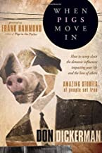 WHEN PIGS MOVE IN by DICKERMAN DON (2009) Paperback