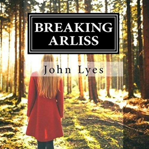 Breaking Arliss audiobook cover art