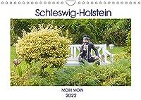 Schleswig-Holstein Moin Moin (Wandkalender 2022 DIN A4 quer): Sehenswertes im Land zwischen den Meeren - Schleswig-Holstein (Monatskalender, 14 Seiten )