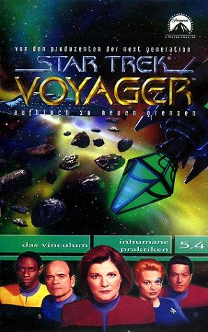 Star Trek Voyager 5.4: Das Vinculum/Inhumane Praktiken