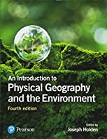An Introduction to Physical Geography & the Environment