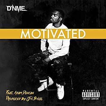 Motivated (feat. Adam Duncan)