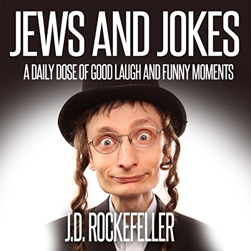 Jews and Jokes: A Daily Dose of Good Laugh and Funny Moments audiobook cover art