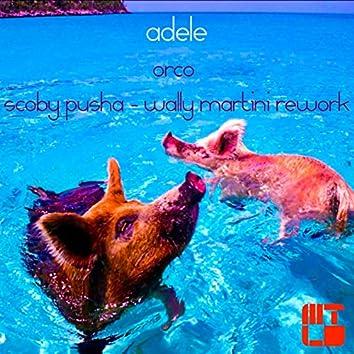 Adele (Scoby Pusha & Wally Martini Rework)
