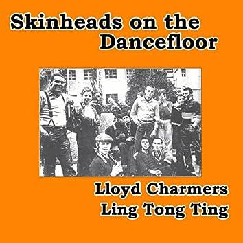 Ling Tong Ting (Skinheads on the Dancefloor)