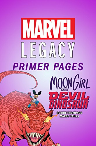 Moon Girl and Devil Dinosaur - Marvel Legacy Primer Pages (Moon Girl and Devil Dinosaur (2015-2019)) (English Edition)