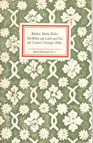 Buchseite und Rezensionen zu 'Die Weise von Liebe und Tod des Cornets Christoph Rilke. Insel Bücherei 1' von Rainer Maria Rilke