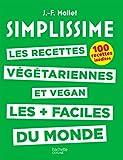 SIMPLISSIME - Les recettes végétariennes et vegan les plus faciles du monde