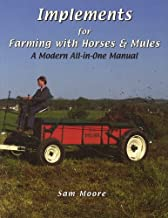 Implements for Farming With Horses & Mules