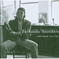 I Will Break Your Fall by FERNANDO SAUNDERS