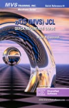 z/OS (MVS) JCL Quick Reference Guide (MVS Training, Inc. Mainframe Series)