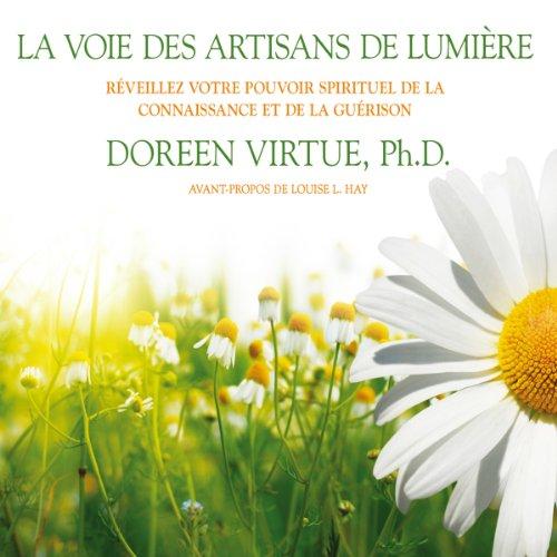 La voie des artisans de lumière  audiobook cover art