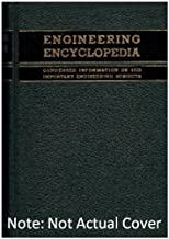 Engineering Encyclopedia (Two volume set): Condensed Information on 4500 Importa