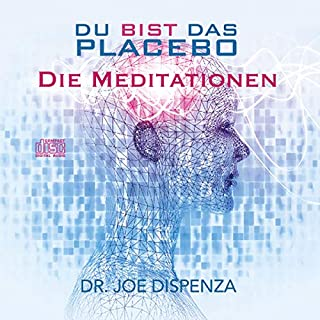 Du bist das Placebo - Meditationen                   By:                                                                                                                                 Joe Dispenza                               Narrated by:                                                                                                                                 Marlon Rosenthal                      Length: 1 hr     1 rating     Overall 5.0