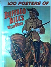 100 Posters of Buffalo Bill's Wild West (The Poster Art Library)