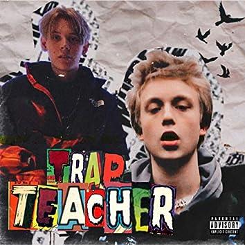Trap TEACHER (Prod. 808Plugg)