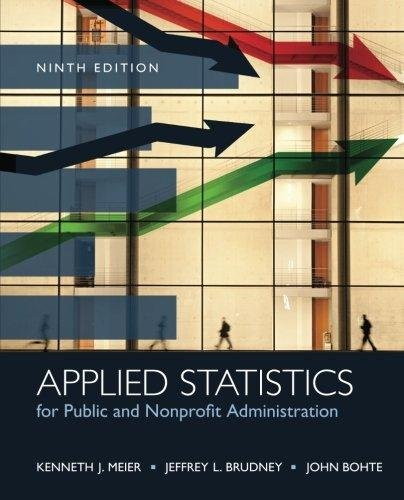 Applied Statistics for Public and Nonprofit Administration by Meier 9th Edition (Paperback) Textbook Only -  Wadsworth P.H. 9th