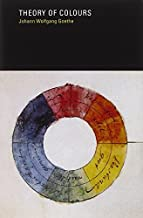Theory of Colours (MIT Press) by Johann Wolfgang von Goethe (1970-03-15)