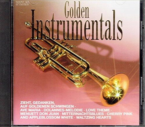 Golden Instrumentals (Trompete) (Il Silenzio, American Patrol, Zieht Gedanken auf Goldenen Schwingen a.m.m.)