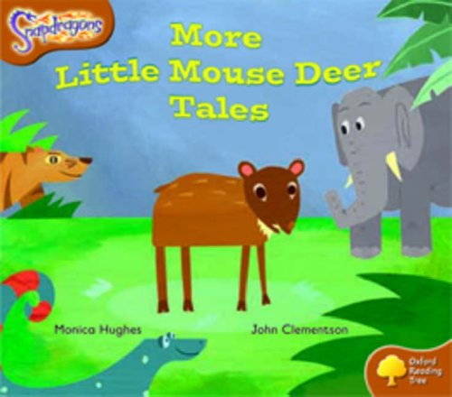 Oxford Reading Tree: Level 8: Snapdragons: More Little Mouse Deer Talesの詳細を見る