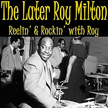 Later Roy Milton