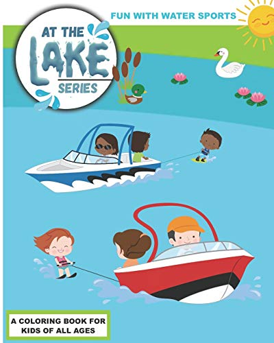 Compare Textbook Prices for At the Lake: Fun with Water Sports  ISBN 9798655282452 by Press, Bass and Pike